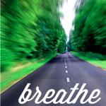 Pinspiration Wednesday – Breathe Through It