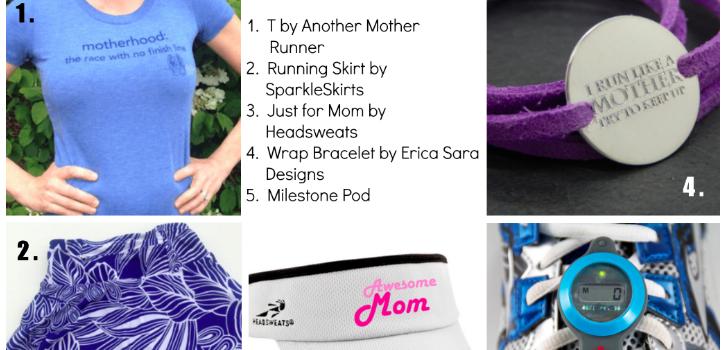 Mother's Day Picks for the Mother Runner