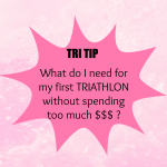 What do I need for my First Triathlon