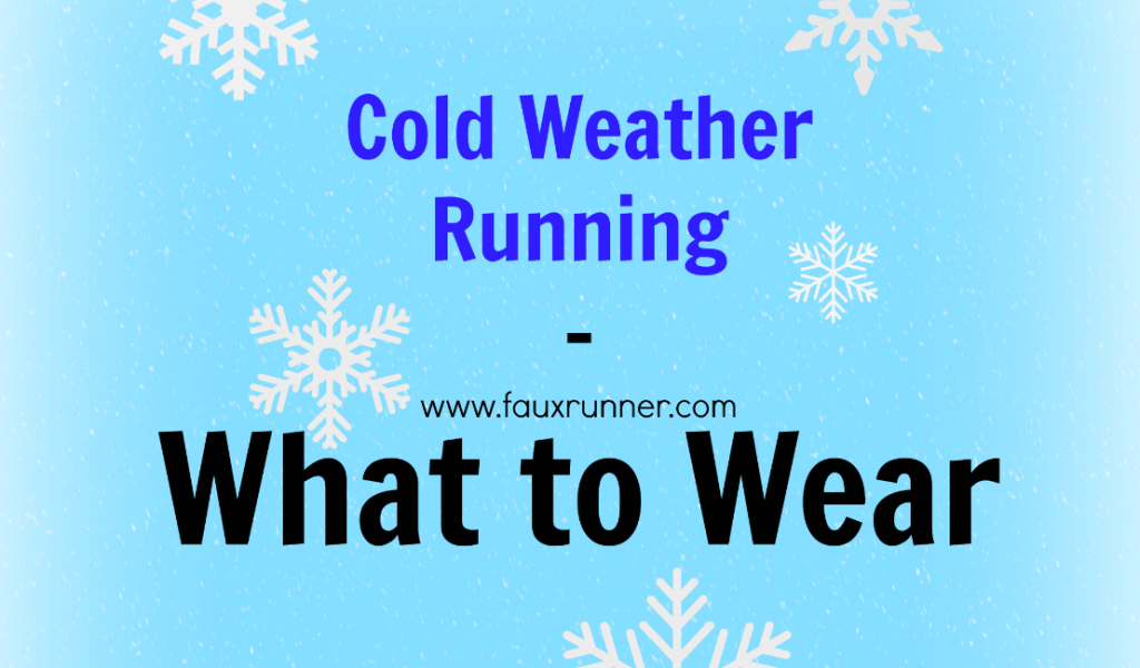 Cold Weather Running - What to Wear