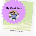 My Worst Race