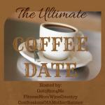 Ultimate Coffee Date – February