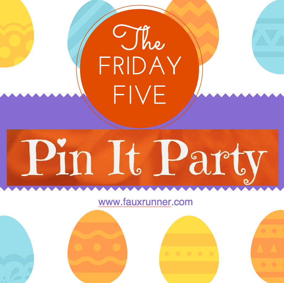 Graphic inspired by the PinItParty and FridayFive