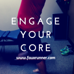 "What does it mean to ""engage your core""?"