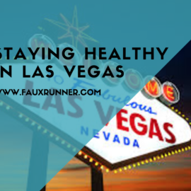 Tips for Staying Healthy in Las Vegas