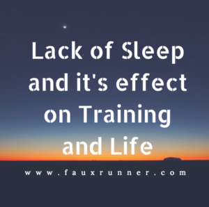 Lack of Sleep and it's Effect on Training and Life