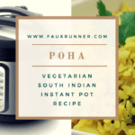 Poha/Avalakki (Vegetarian Indian) – Instant Pot Recipe
