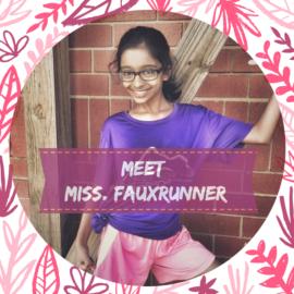 February Spotlight – Meet Miss. FauxRunner