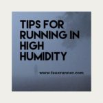 Running in High Humidity – How To