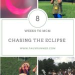 Chasing the Eclipse – 8 weeks to MCM
