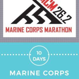10 Days to Marine Corps Marathon
