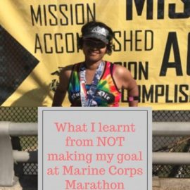 What I learnt from NOT making my goal at Marine Corps Marathon