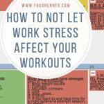 How to not let stress affect your workouts
