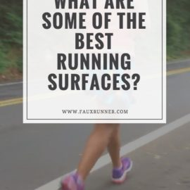 What are some of the best running surfaces?