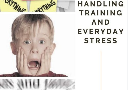 Tips for handling Training and Everyday Stress