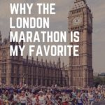 Why the London Marathon is my favorite