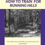 How to train effectively for running hills